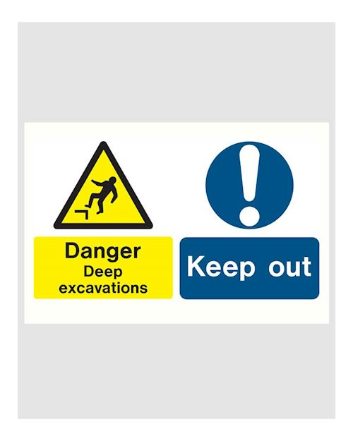 Danger Deep Excavations / Keep out - Site Safety Sign