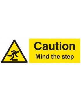 Caution Mind The Step On Rigid PVC