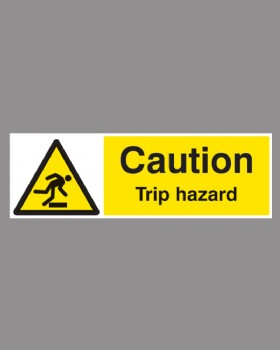 Caution Trip Hazard- On Rigid Plastic