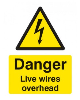 Danger Overhead Live Wires Sign Self Adhesive Vinyl
