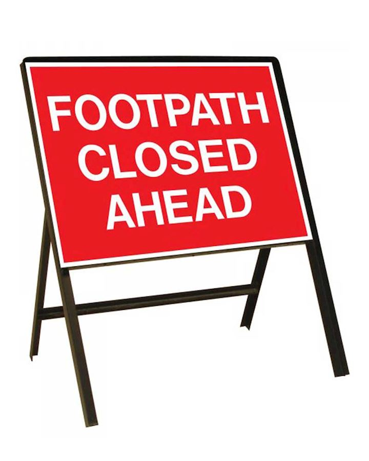 Footpath Closed Ahead Metal Sign On Frame