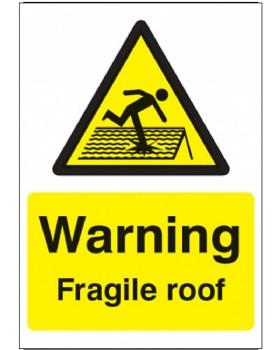 Warning Fragile Roof Sign On Rigid Plastic