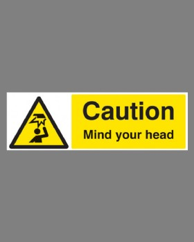 Caution Mind Your Head Sign On Self Adhesive Vinyl