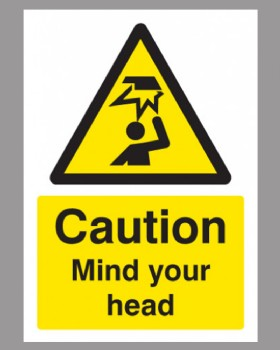 Mind Your Head Sign Self Adhesive Vinyl