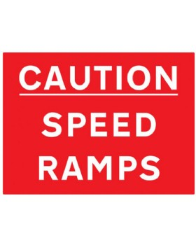Caution Speed Ramps -Speed Bump Sign For Post Mounting