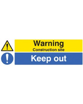 Warning Construction Site Keep Out On Rigid Plastic