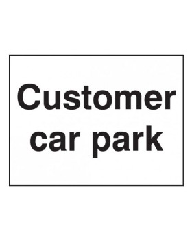 Customer Car Park Sign On Rigid PVC