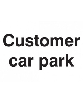 Customer Car Park Sign On Rigid PVC