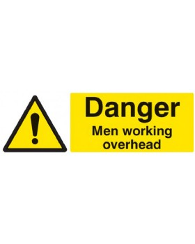 Danger Men Working Overhead On Rigid PVC