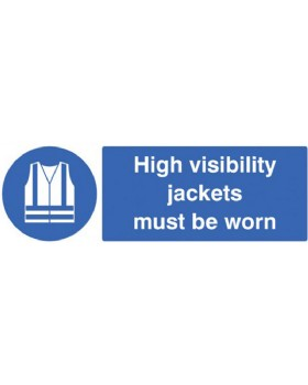 High Visibility Jackets Must Be Worn  On Self Adhesive Vinyl
