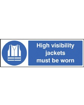 High Visibility Jackets Must Be Worn Sign Rigid Plastic