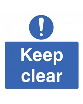 Keep Clear Sign Rigid Plastic