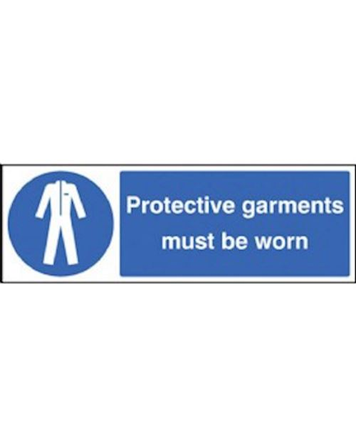 Protective Garments Must Be Worn Sign Rigid Plastic