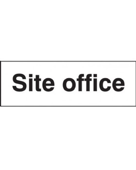 Site Office Notice Sign On Self Adhesive Vinyl