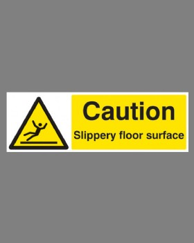 Caution Slippery Floor Surface- On Rigid Plastic
