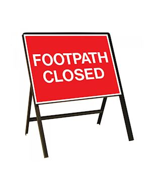 Footpath Closed Metal Sign On Frame