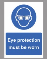 Eye Protection Must Be Worn Sign Rigid Plastic